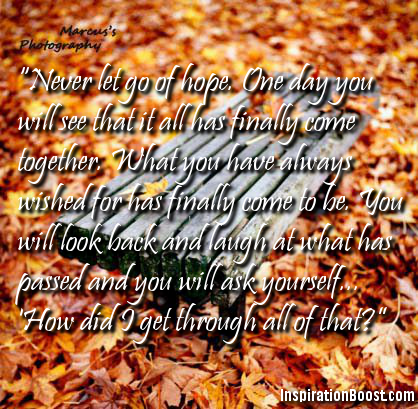 Inspirational Quotes About Never Let Go Of Hope Inspiration Boost