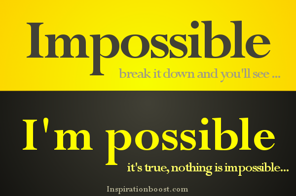 Nothing Is Impossible Quote Inspiration Boost