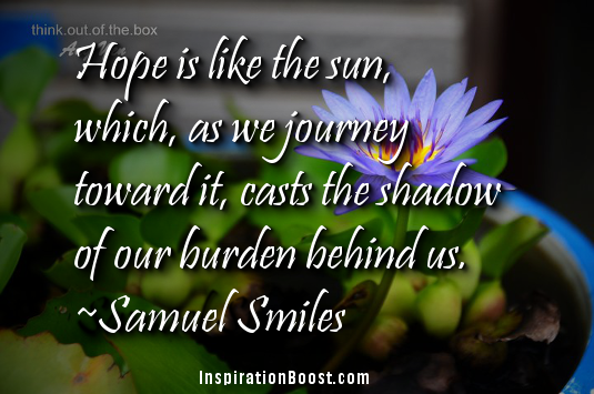 Inspirational Quotes About Hope Inspirational Quotes about Hope | Inspiration Boost Inspirational Quotes About Hope
