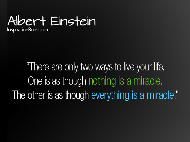 Albert Einstein Quotes Life Is Miracle Inspiration Boost