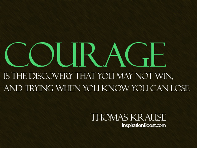 Courage Quotes Inspiration Boost