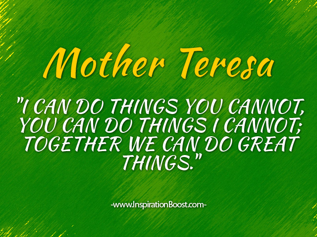 Mother Teresa Together Quotes Inspiration Boost Mesmerizing Together Quotes