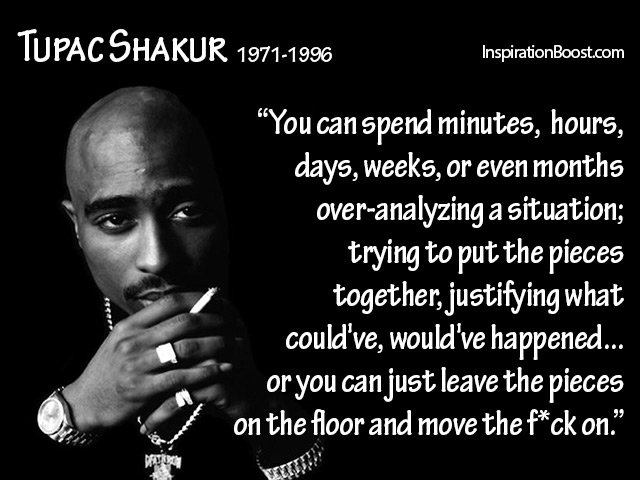 Move On Quotes Tupac Shakur Inspiration Boost