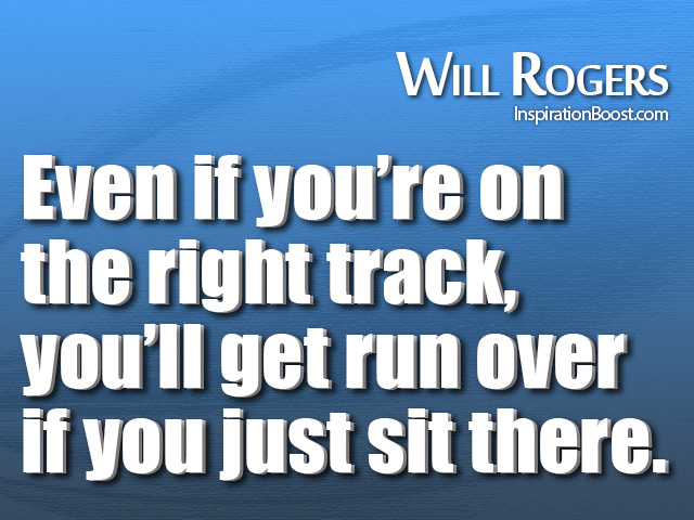 Will Rogers Quotes Inspiration Boost