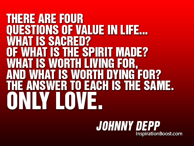 Johnny Depp Love Quotes Inspiration Boost Magnificent What Is Love Quotes