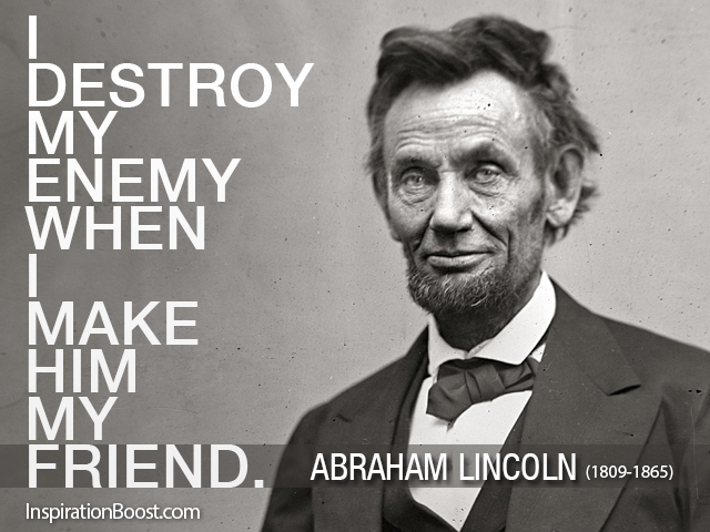 Abraham Lincoln Friends Quotes Inspiration Boost