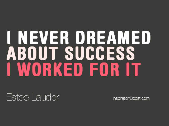 Estee Lauder Success Quotes Inspiration Boost