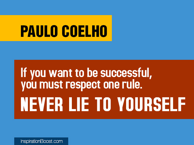 Never Lie To Yourself Inspiration Boost