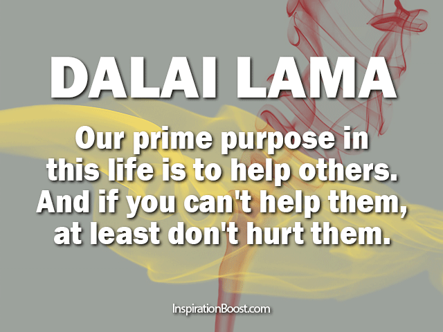 Dalai Lama Life Purpose Quotes Inspiration Boost