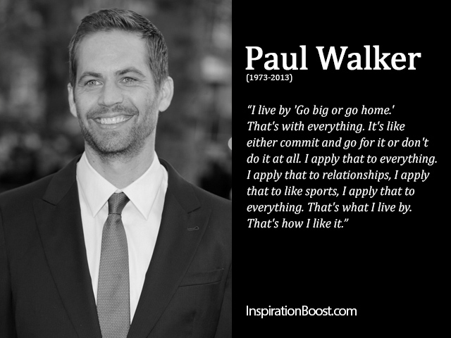 Paul Walker Life Quote Inspiration Boost