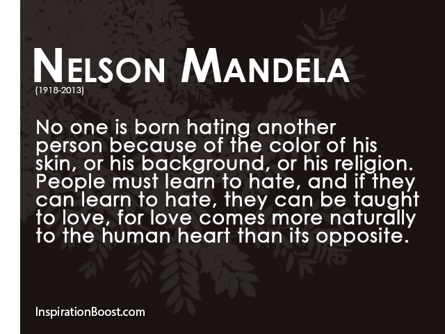 Love Hate Quotes And Sayings: Nelson Mandela Hate And Love Quotes