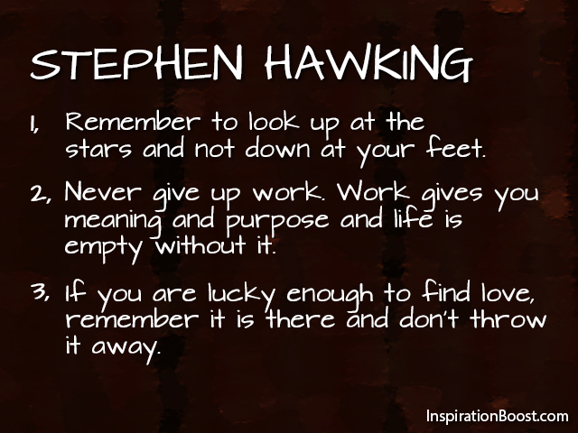 Stephen Hawking Life Quotes Inspiration Boost Awesome Quotes Purpose Of Life