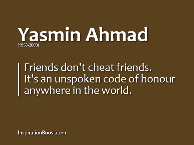 Yasmin Ahmad Friend Quotes Inspiration Boost