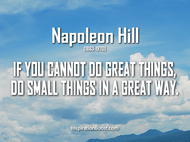 Napoleon Hill Do Great Things Quotes Inspiration Boost