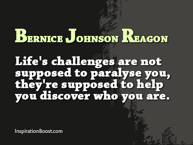 Bernice Johnson Reagon Life Challenges Quotes Inspiration Boost