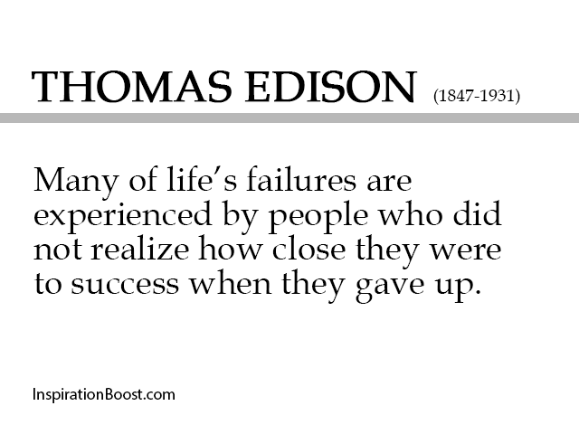 Thomas Edison Failure Quotes Inspiration Boost