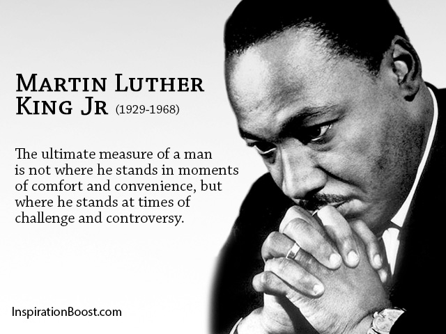 Martin Luther King Jr Challenges Quotes | Inspiration Boost