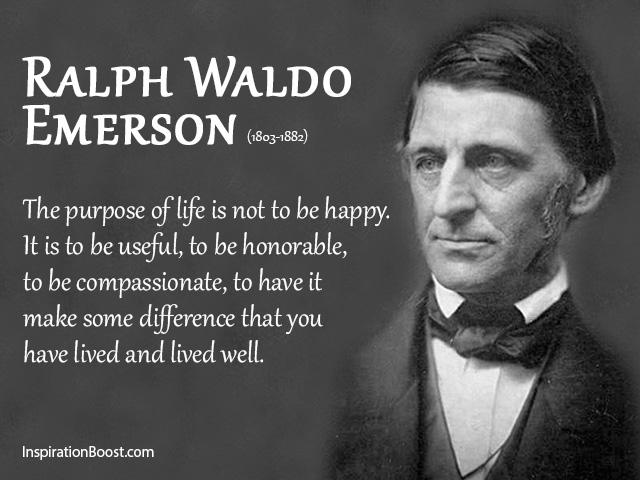 Ralph Waldo Emerson Purpose Of Life Quotes Inspiration Boost