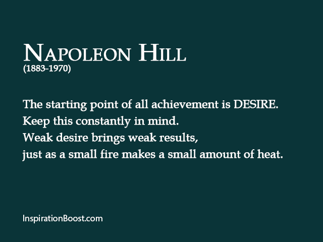 Napoleon Hill Desire Quotes Inspiration Boost