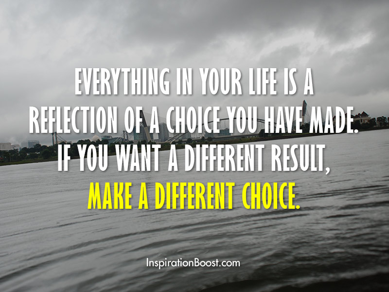 Life Choice Quotes Inspiration Boost