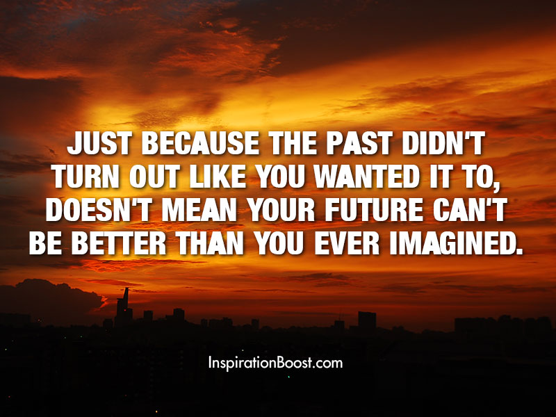 Better Future Quotes Inspiration Boost Delectable Future Quotes